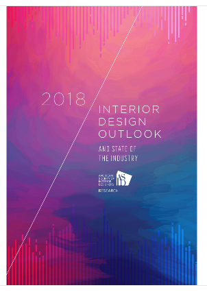 The American Society Of Interior Designers ASID Released Its 2018 Outlook And State Industry OSI Report Providing A Scan Essential Knowledge