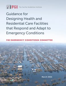 FGI draft FGI draft Guidelines for Emergency Conditions in Health and Residential Care FacilitiesGuidelines for Emergency Conditions in Health and Residential Care Facilities
